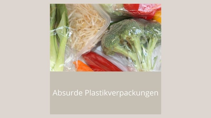 Absurde Plastikverpackungen